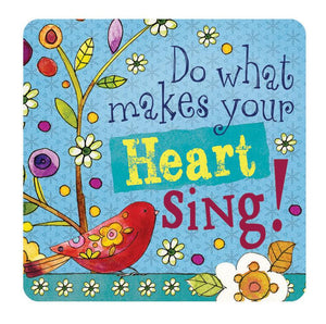 Oak Patch Gifts Hearts 'N Hugs: Ceramic Magnet, Do what makes your heart sing