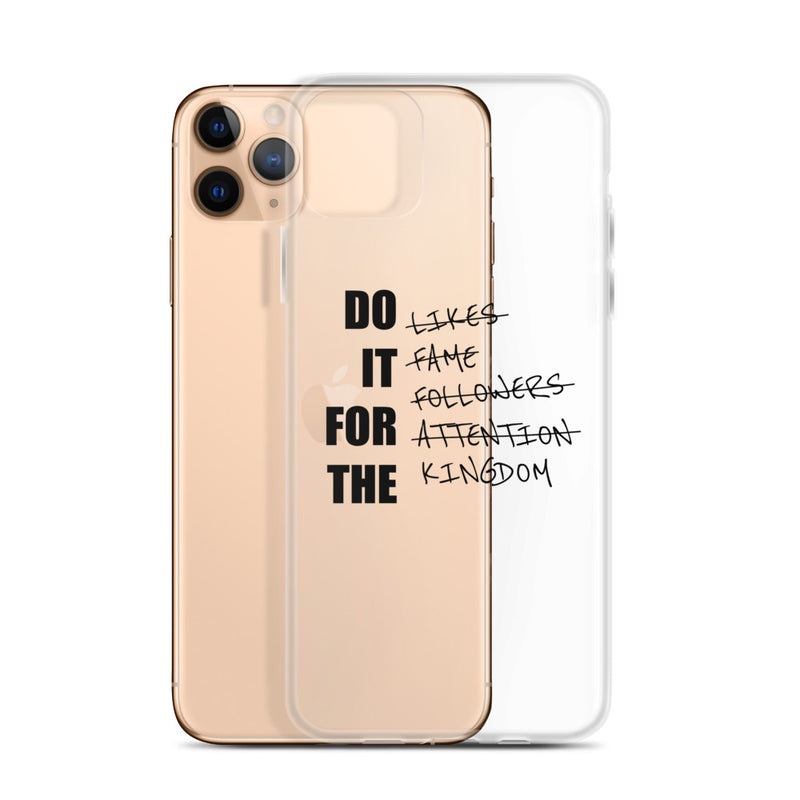 DO IT FOR THE KINGDOM iPhone Case