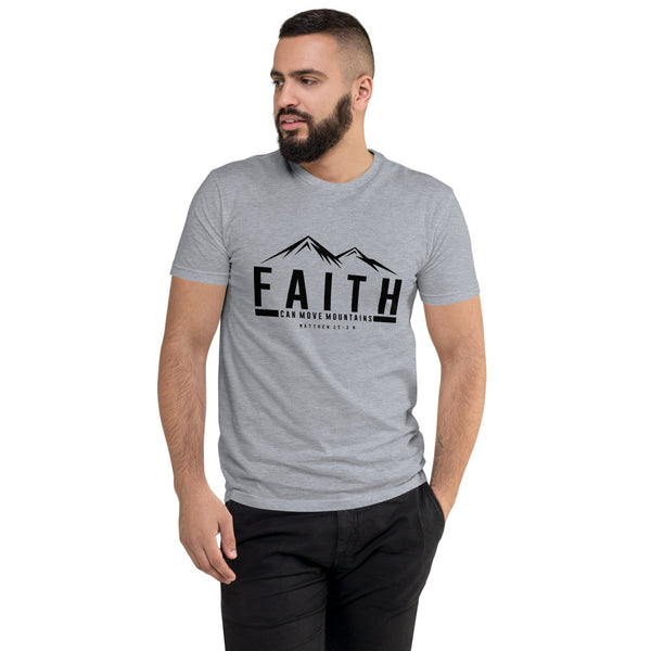Faith Can Move Mountains Short Sleeve T-shirt