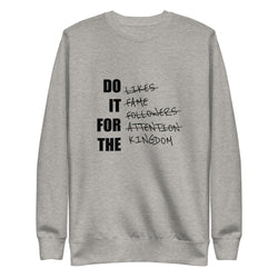 Do it for the Kingdom Unisex Fleece Pullover