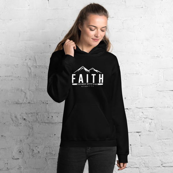 FAITH CAN MOVE MOUNTAINS Unisex Hoodie