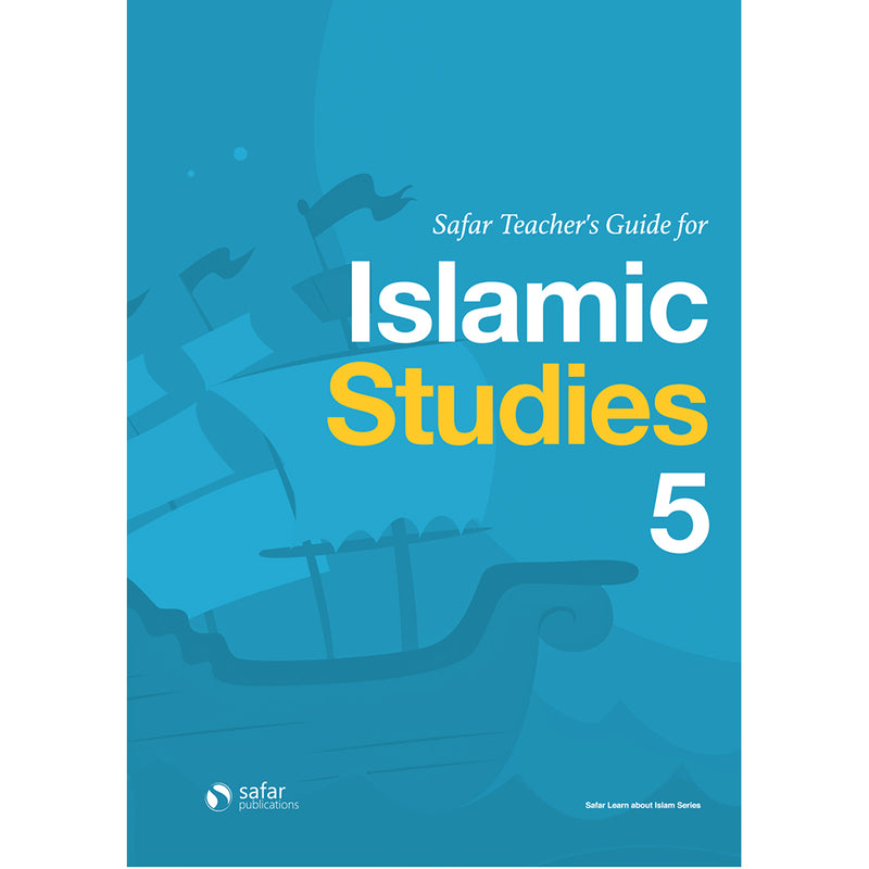Safar Teacher's Guide for Islamic Studies: Level 5