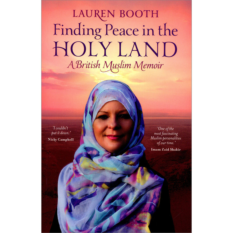 Finding Peace in the Holy Land - A British Muslim Memoir