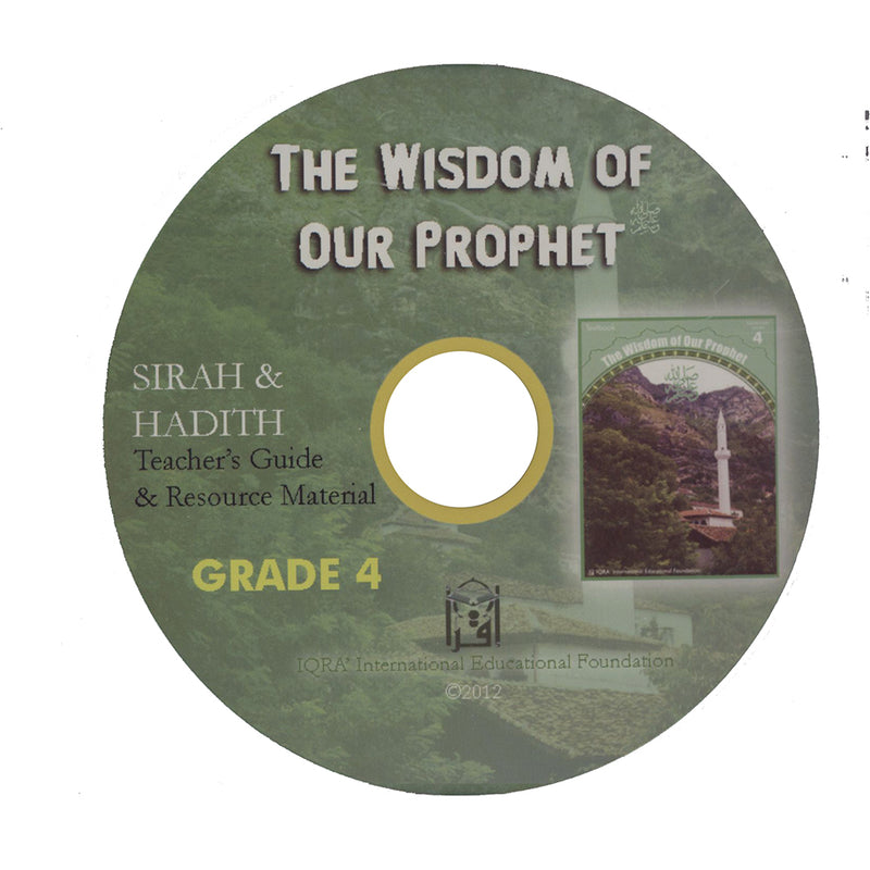 The Wisdom of Our Prophet (s) Teacher's Manual: Grade 4 (Data CD)