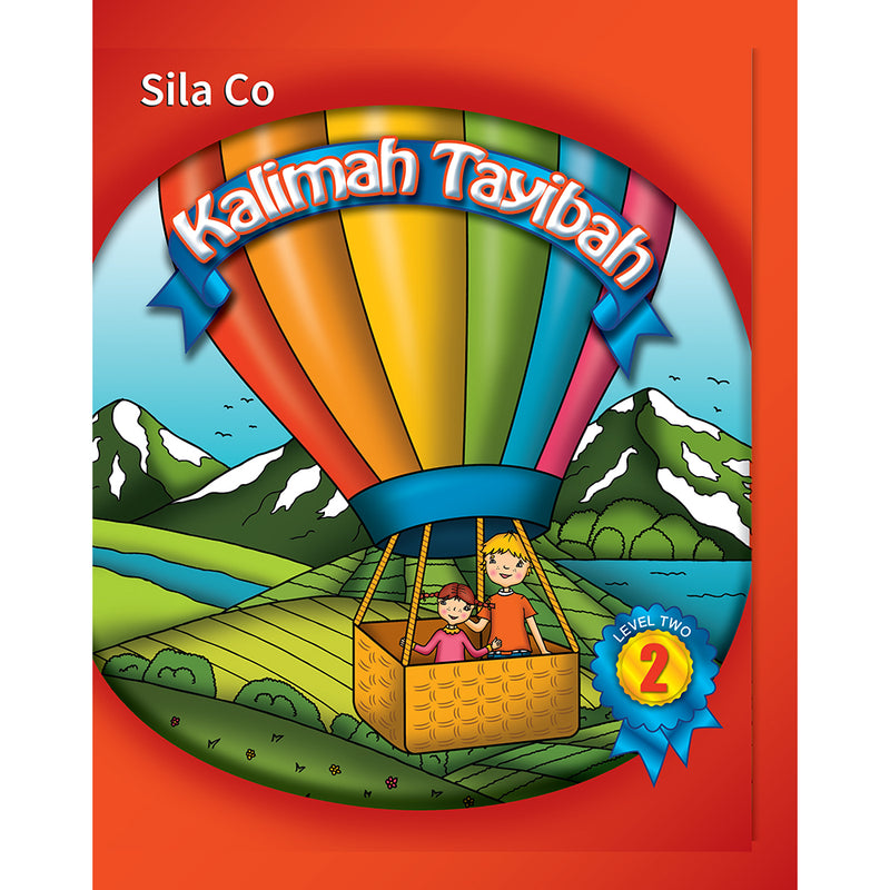 Kalimah Tayibah Student book: Level 2 (English Edition)