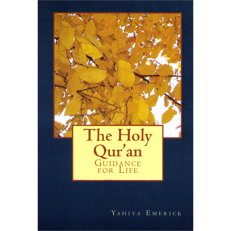 The Holy Qur'an - Guidance for Life