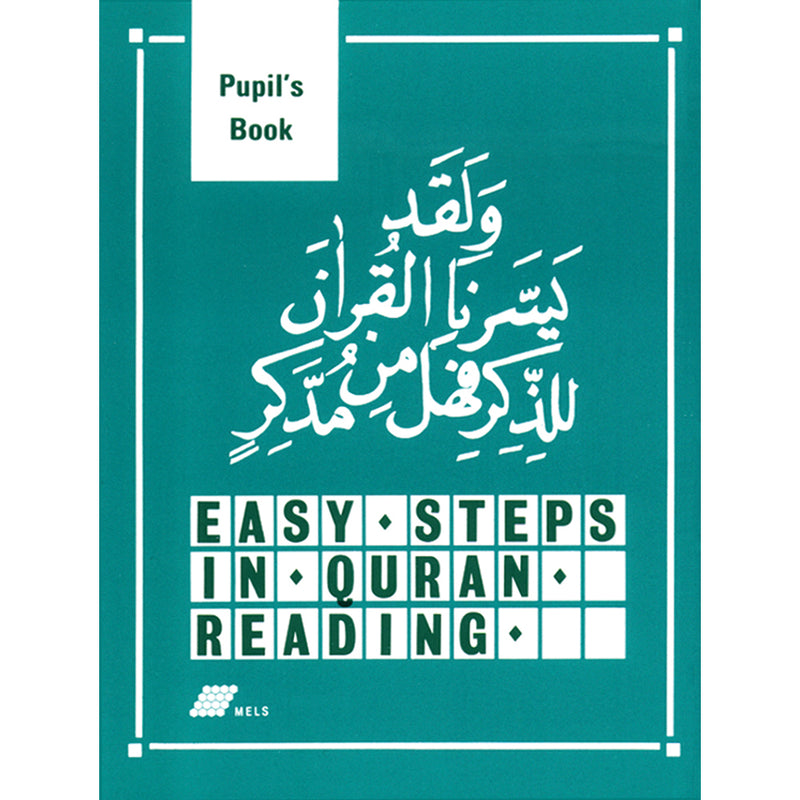 Easy Steps In Quran Reading - Pupil's Book