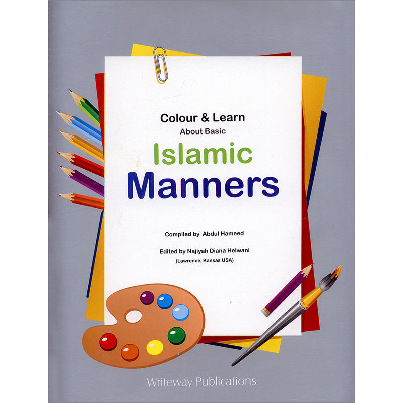 Colour & Learn About Basic Islamic Manners