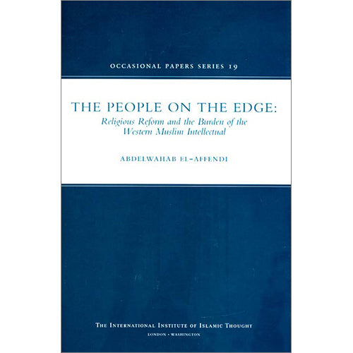The People on the Edge: Religious Reform and the Burden of the Western Muslim Intellectual