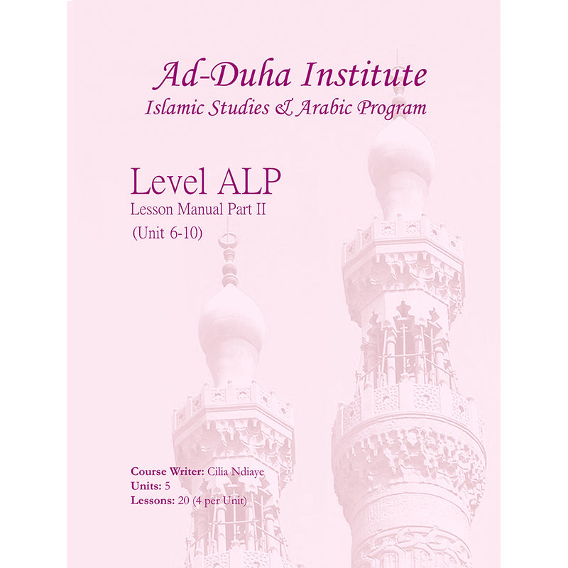 Lesson Manuals: Level ALP Part 2 (Unit 6-10)