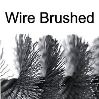Wire Brushed