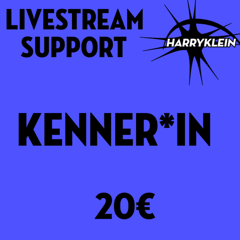 Livestream Support - KENNER*IN 20€