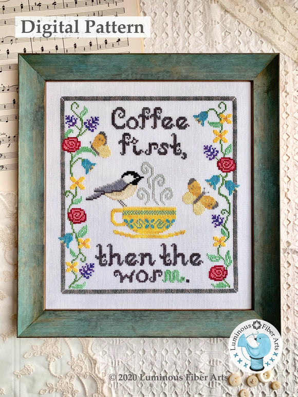 Coffee First by Luminous Fiber Arts DIGITAL PDF Pattern
