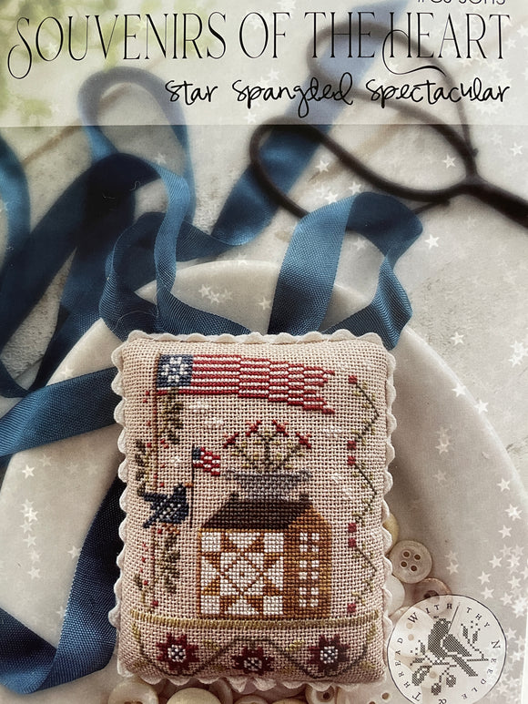 Souvenirs of the Heart: Star Spangled Spectacular by With Thy Needle & Thread