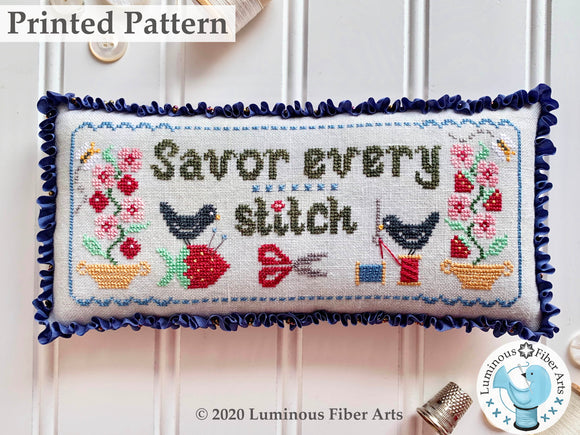 Savor Every Stitch by Luminous Fiber Arts Printed Paper Pattern