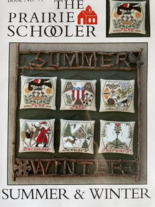 Summer & Winter #91 (Reprint) by Prairie Schooler
