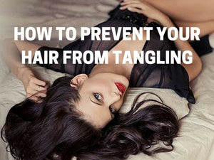 Sleep on silk pillowcases to prevent hair tangles