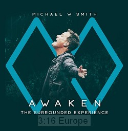 Awaken -The Surrounded Experience - Michael W. Smith