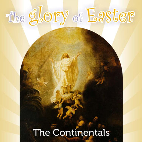 The glory of Easter - Continentals