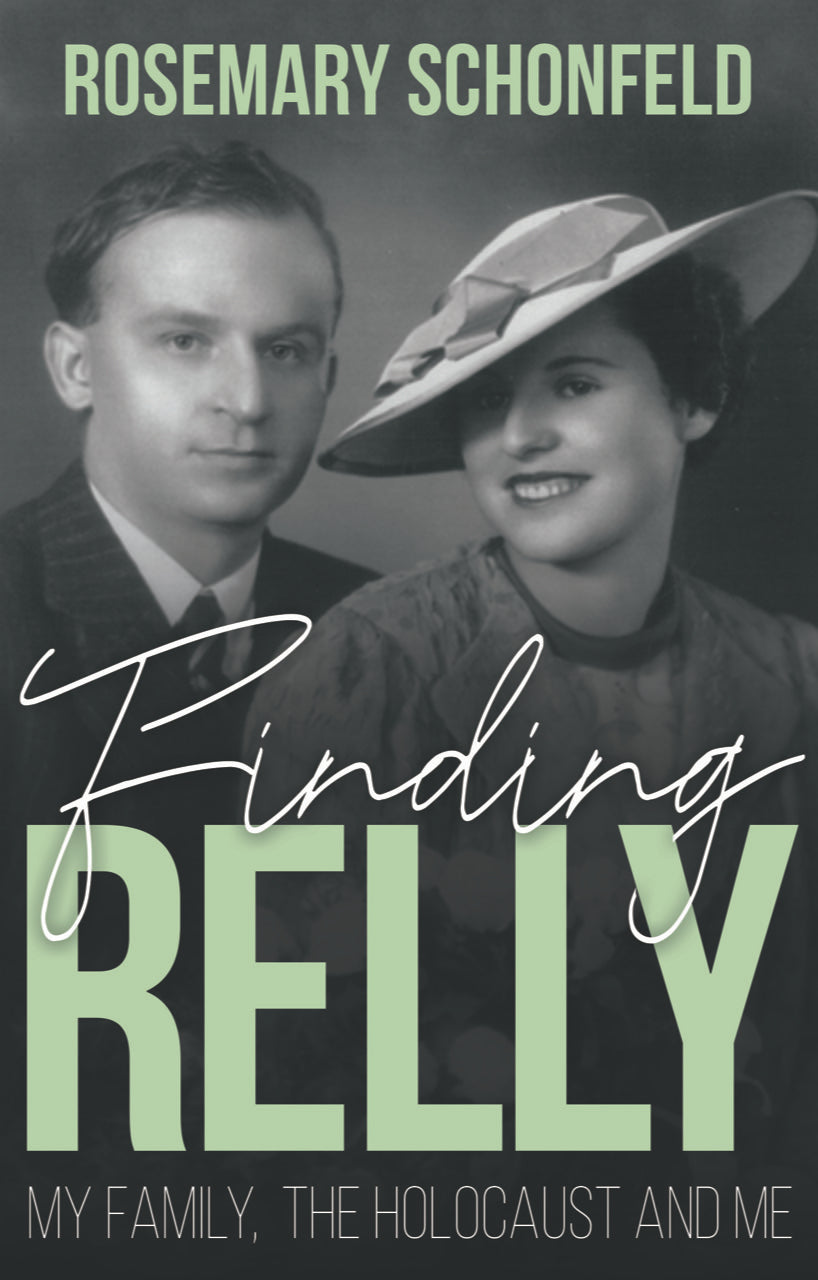 Finding Relly : My Family, The Holocaust and Me
