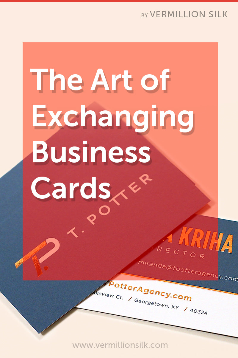 the art of exchanging business cards