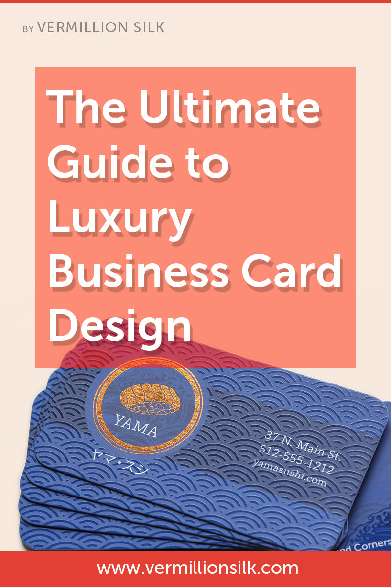 ultimate guide to luxury business card design