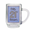 Happy 21st Birthday Blue Tankard Gift