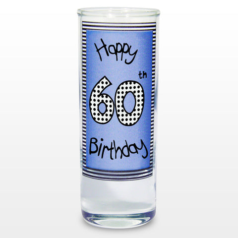 Happy 60th Birthday Blue Shot Glass
