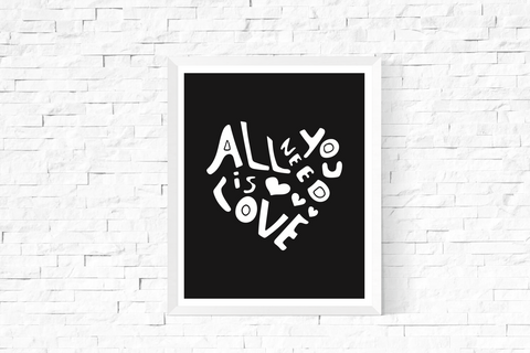 All You Need is Love Heart Art Printable White and Black