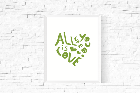All You Need is Love Heart Art Printable Green and White