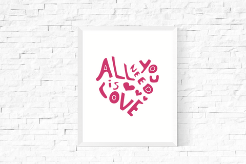 All You Need is Love Heart Art Printable Pink and White
