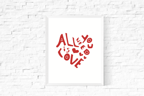 All You Need is Love Heart Art Printable Red and White