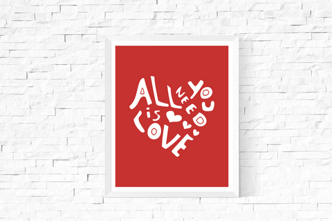 All You Need is Love Heart Art Printable White and Red