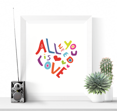 All You Need is Love Heart Art Printable Bright Colours