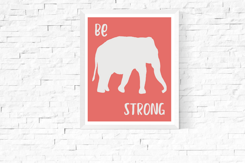 Be Strong Elephant Orange Art Printable