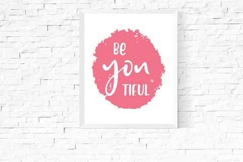 Be You Tiful Art Printable Pink