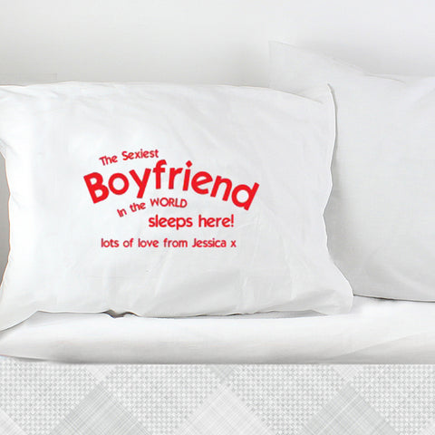 Personalised Sexiest Boyfriend Pillowcase