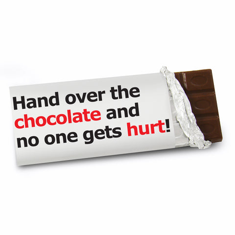 Personalised Hand Over The Chocolate Slogan Chocolate Bar