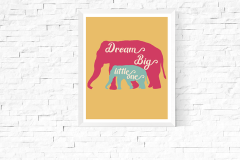 Dream Big Little One Elephants Art Printable Yellow