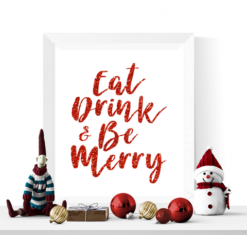 Eat Drink and Be Merry Christmas Printable Red Glitter