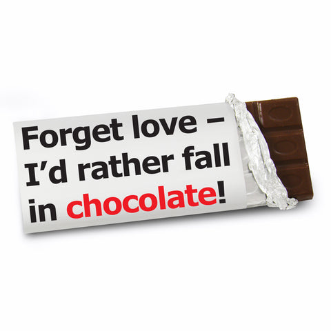 Personalised Forget Love Slogan Chocolate Bar