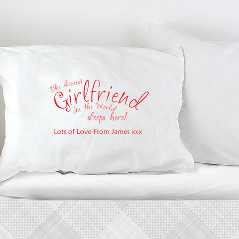 Personalised Sexiest Girlfriend Pillowcase
