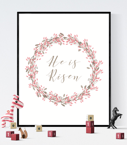 He Is Risen Easter Printable Sign Decoration Pink Wreath