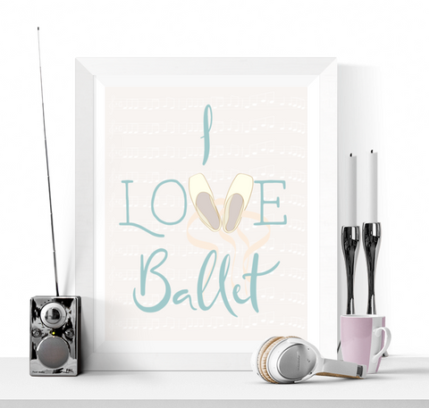 I Love Ballet Printable Blue
