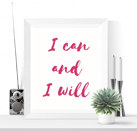 I Can and I Will Art Printable Pink
