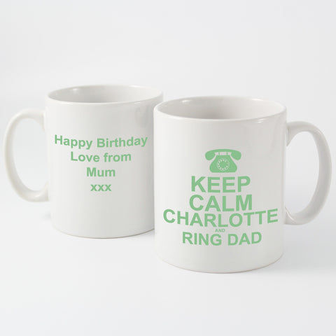 Personalised Keep Calm and Ring Dad Mug