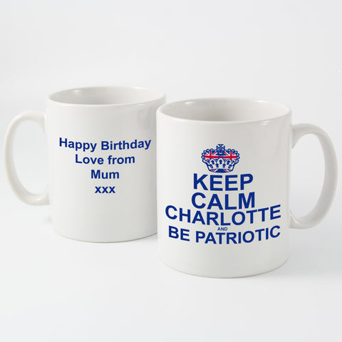 Personalised Keep Calm and Be Patriotic Mug