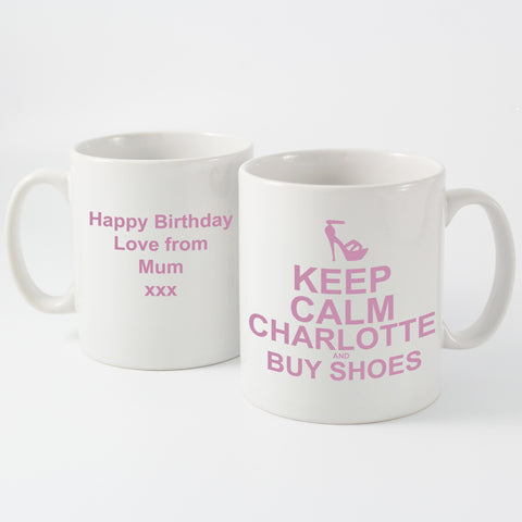 Personalised Keep Calm and Buy Shoes Mug