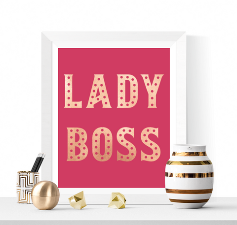 Lady Boss Printable Pink and Rose Gold