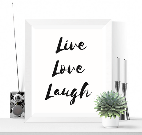 Live Love Laugh Art Printable Black